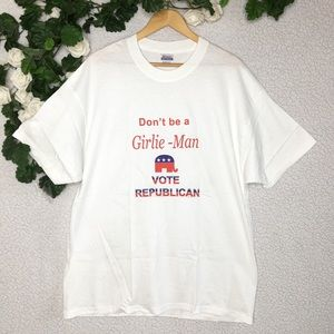 Vintage Don't Be a Girly Man Vote Republican Shirt